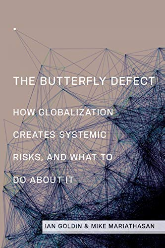 9780691168425: The Butterfly Defect: How Globalization Creates Systemic Risks, and What to Do about It