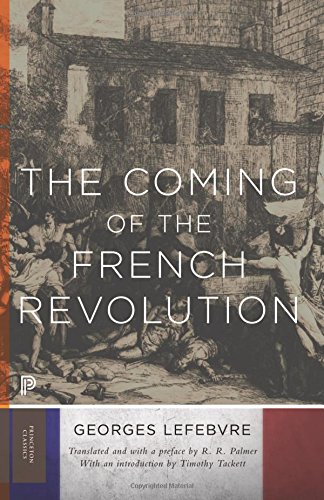 9780691168463: The Coming of the French Revolution (Princeton Classics)