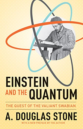 9780691168562: Einstein and the Quantum: The Quest of the Valiant Swabian