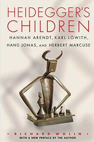 9780691168616: Heidegger's Children: Hannah Arendt, Karl Lowith, Hans Jonas, and Herbert Marcuse