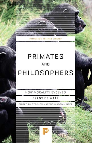9780691169163: Primates and Philosophers: How Morality Evolved (Princeton Science Library)