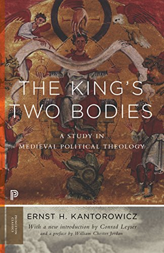 9780691169231: The King's Two Bodies: A Study in Medieval Political Theology (Princeton Classics)