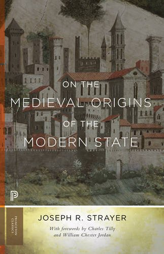 9780691169330: On the Medieval Origins of the Modern State (Princeton Classics)