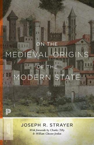 9780691169330: On the Medieval Origins of the Modern State