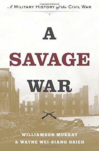 9780691169408: A Savage War: A Military History of the Civil War