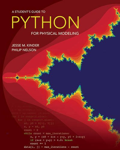 9780691169583: A Student's Guide to Python for Physical Modeling