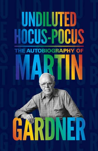 9780691169699: Undiluted Hocus-Pocus: The Autobiography of Martin Gardner