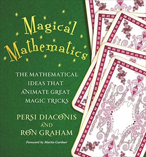 9780691169774: Magical Mathematics: The Mathematical Ideas That Animate Great Magic Tricks