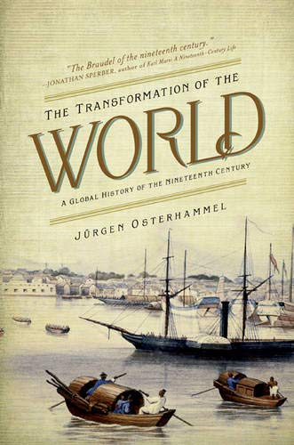 9780691169804: The Transformation of the World: A Global History of the Nineteenth Century (America in the World)