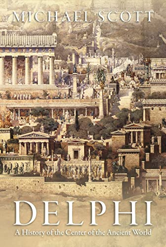 9780691169842: Delphi: A History of the Center of the Ancient World