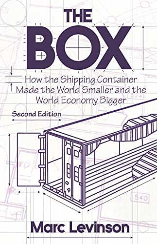 9780691170817: The Box: How the Shipping Container Made the World Smaller and the World Economy Bigger, Second Edition with a new chapter by the author