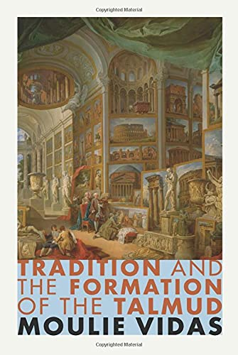 9780691170862: Tradition and the Formation of the Talmud