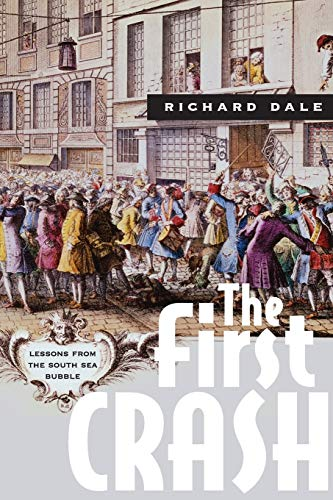 9780691170947: The First Crash: Lessons from the South Sea Bubble