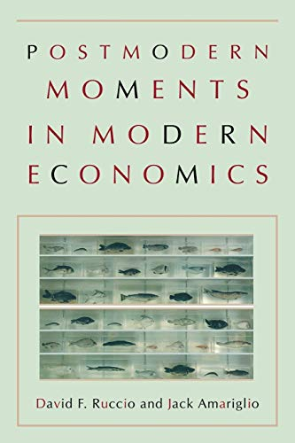 9780691171005: Postmodern Moments in Modern Economics