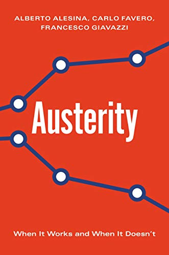 9780691172217: Austerity: When It Works and When It Doesn`t
