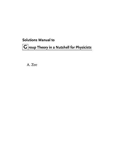 9780691172781: Group Theory in a Nutshell for Physicists Solutions Manual