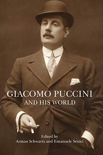 Giacomo Puccini and His World (The Bard Music Festival)