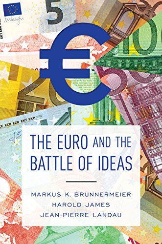 9780691172927: The Euro and the Battle of Ideas