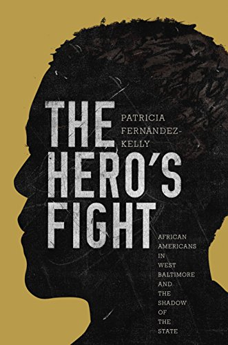 9780691173054: The Hero's Fight: African Americans in West Baltimore and the Shadow of the State