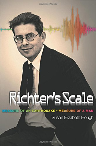 9780691173283: Richter's Scale: Measure of an Earthquake, Measure of a Man