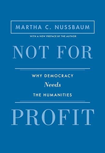 9780691173320: Not for Profit: Why Democracy Needs the Humanities (The Public Square)