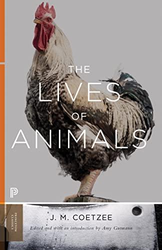 The Lives of Animals (Paperback): J. M. Coetzee