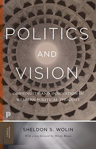 9780691174051: Politics and Vision: Continuity and Innovation in Western Political Thought - Expanded Edition (Princeton Classics)