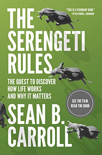 9780691175683: The Serengeti Rules: The Quest to Discover How Life Works and Why It Matters - With a new Q&A with the author
