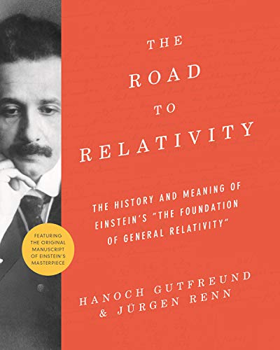 9780691175812: The Road to Relativity: The History and Meaning of Einstein's
