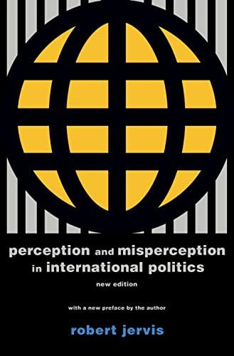 9780691175850: Perception and Misperception in International Politics (Center for International Affairs, Harvard University)