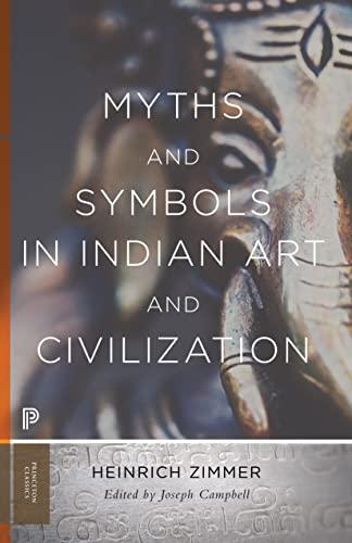 9780691176048: Myths and Symbols in Indian Art and Civilization (Mythos: The Princeton/Bollingen Series in World Mythology)