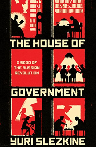 9780691176949: The House of Government: A Saga of the Russian Revolution