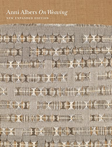 On Weaving (Hardcover) - Anni Albers