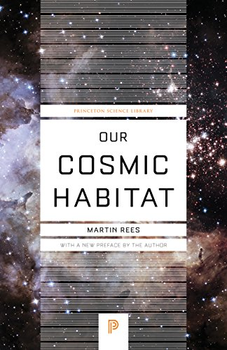 9780691178097: Our Cosmic Habitat (Princeton Science Library)