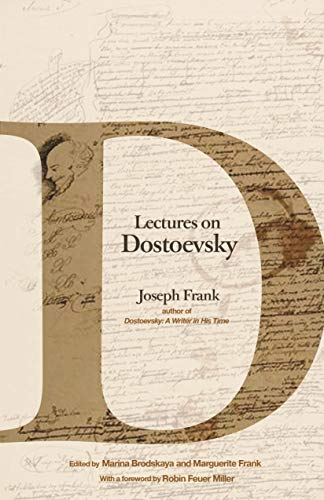 9780691178967: Lectures on Dostoevsky