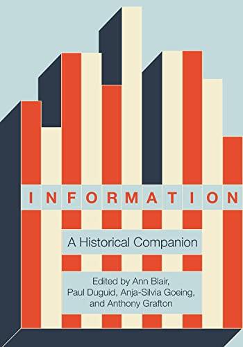 9780691179544: Information: A Historical Companion