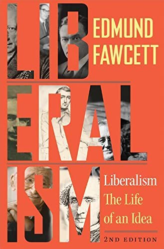 9780691180380: Liberalism: The Life of an Idea, Second Edition