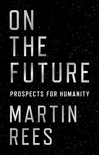 9780691180441: On the Future: Prospects for Humanity
