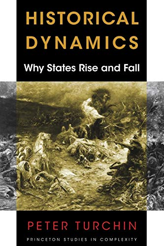 9780691180779: Historical Dynamics: Why States Rise and Fall