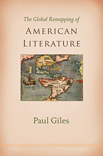 9780691180786: The Global Remapping of American Literature