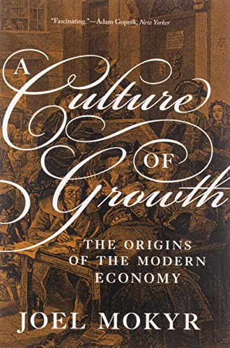 9780691180960: A Culture of Growth: The Origins of the Modern Economy