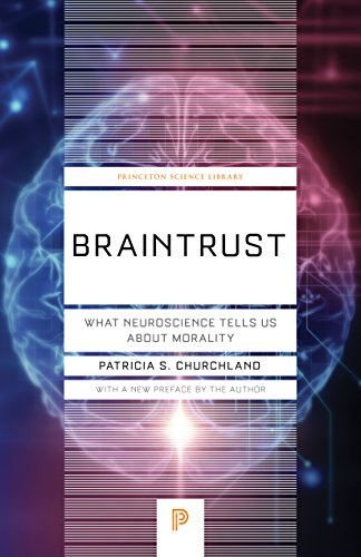 9780691180977: Braintrust: What Neuroscience Tells Us about Morality (Princeton Science Library)