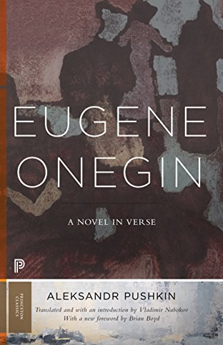9780691181011: Eugene Onegin: A Novel in Verse: Text (Vol. 1) (Princeton Classics)