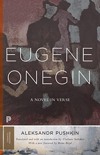 9780691181011: Eugene Onegin: A Novel in Verse: Text (Vol. 1) (Princeton Classics)