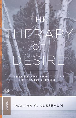 9780691181028: The Therapy of Desire: Theory and Practice in Hellenistic Ethics