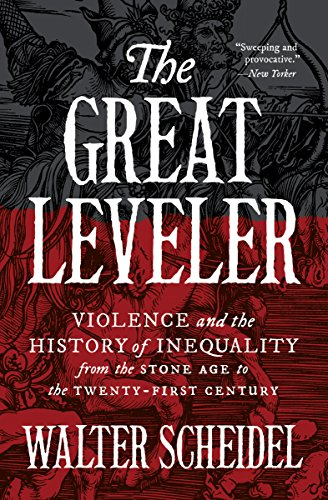 9780691183251: The Great Leveler: Violence and the History of Inequality from the Stone Age to the Twenty-First Century (The Princeton Economic History of the Western World, 69)