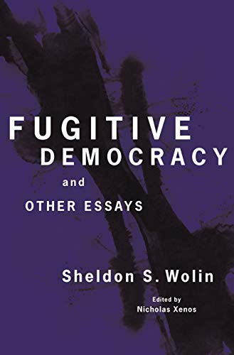 9780691183275: Fugitive Democracy: And Other Essays