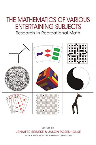 9780691183473: The Mathematics of Various Entertaining Subjects: Research in Recreational Math