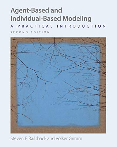 9780691190839: Agent-Based and Individual-Based Modeling: A Practical Introduction, Second Edition