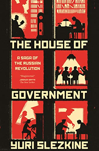 9780691192727: The House of Government: A Saga of the Russian Revolution